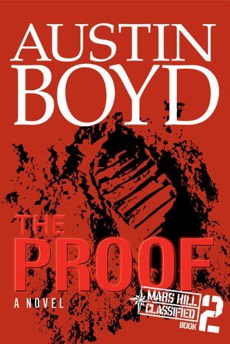 The Proof (The Mars Hill Classified Series)